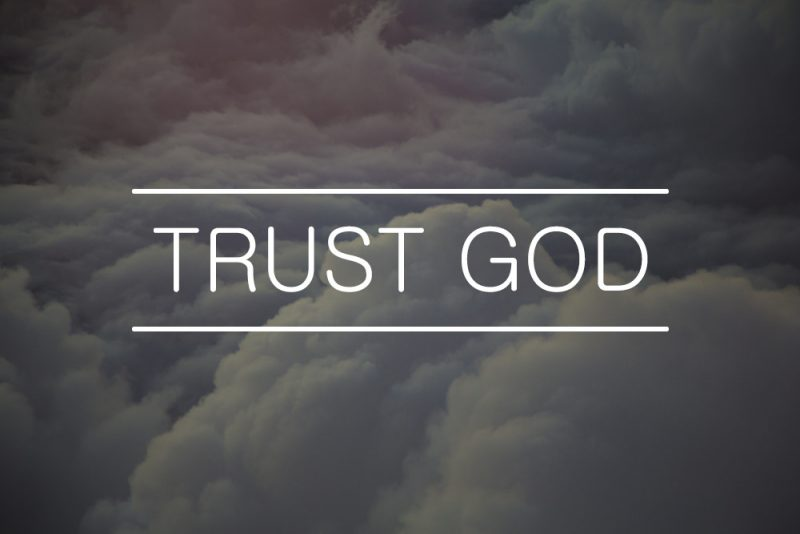 Why Should We Trust God Always
