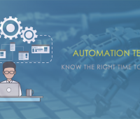 Automation Testing Know the Right Time To Perform