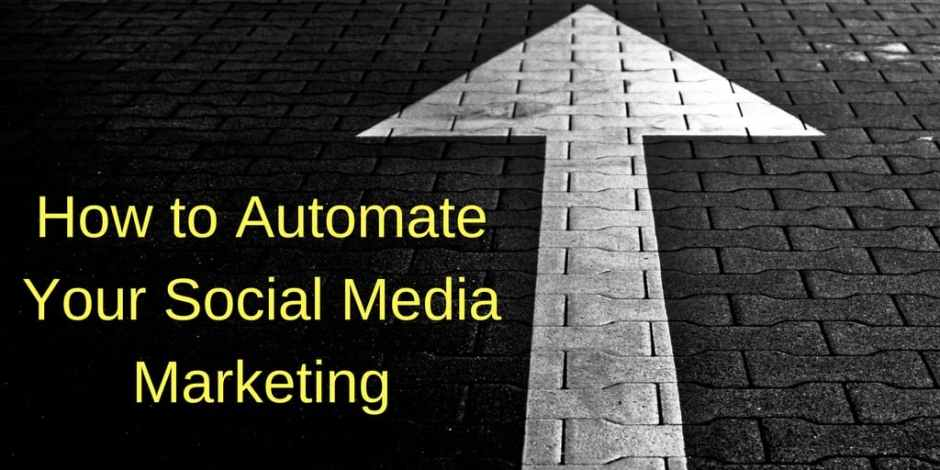 How to Automate Social Media Marketing