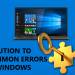 How to resolve 5 most common errors in windows?